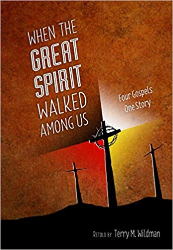 When the Great Spirit Walked Among Us book cover